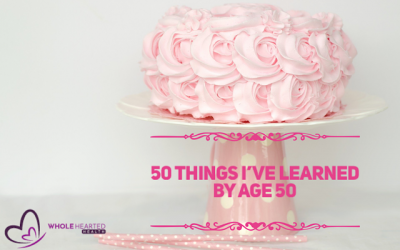 50 Things I've Learned by Age 50